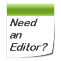 Need an Editor?